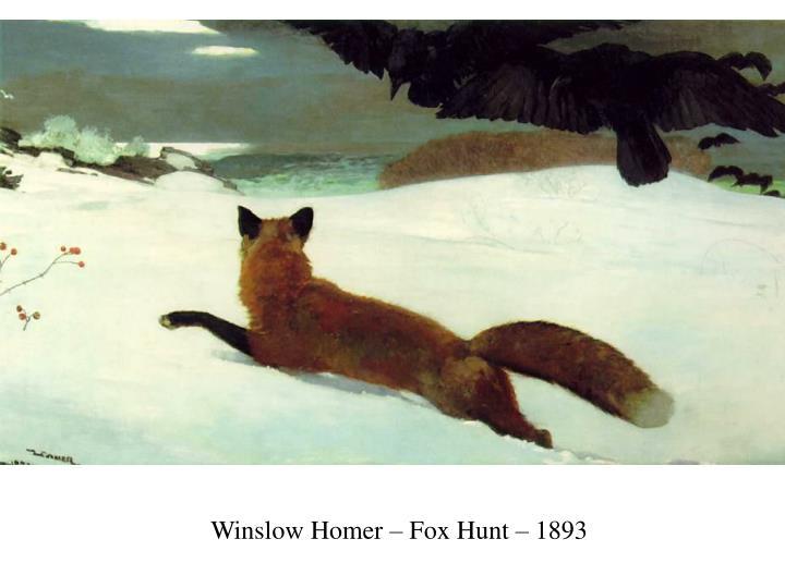Winslow Homer – Fox Hunt – 1893