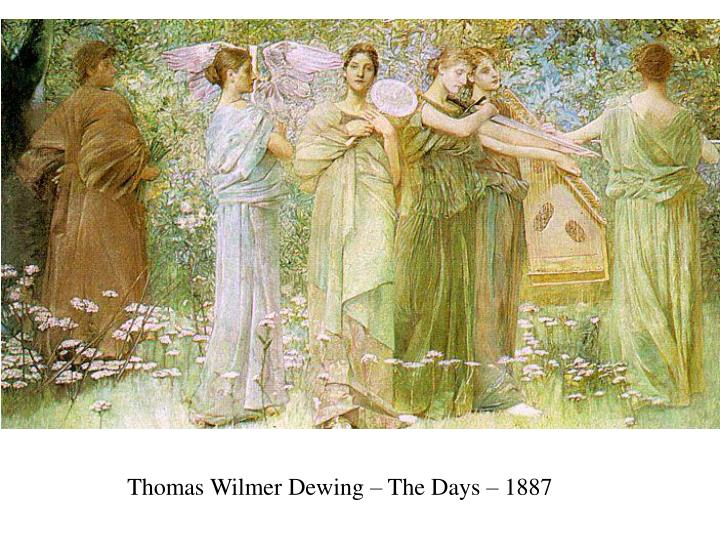 Thomas Wilmer Dewing – The Days – 1887