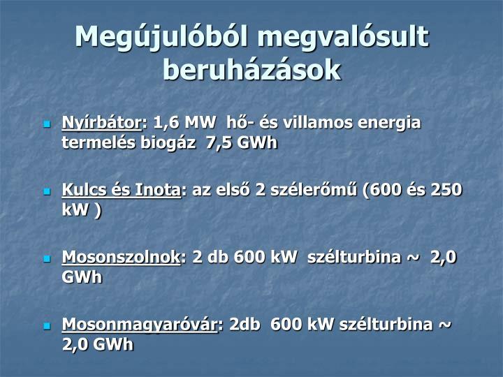 Megújulóból megvalósult  beruházások