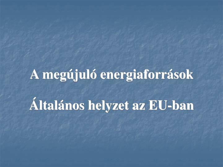 A megújuló energiaforrások