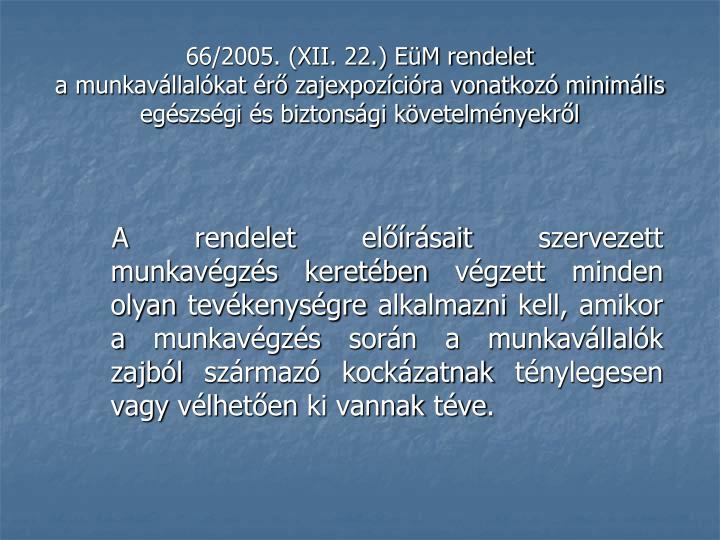 66/2005. (XII. 22.) EüM rendelet