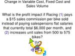 change in variable cost fixed cost and sales volume