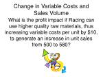 change in variable costs and sales volume