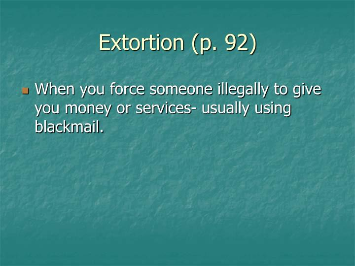 Extortion (p. 92)