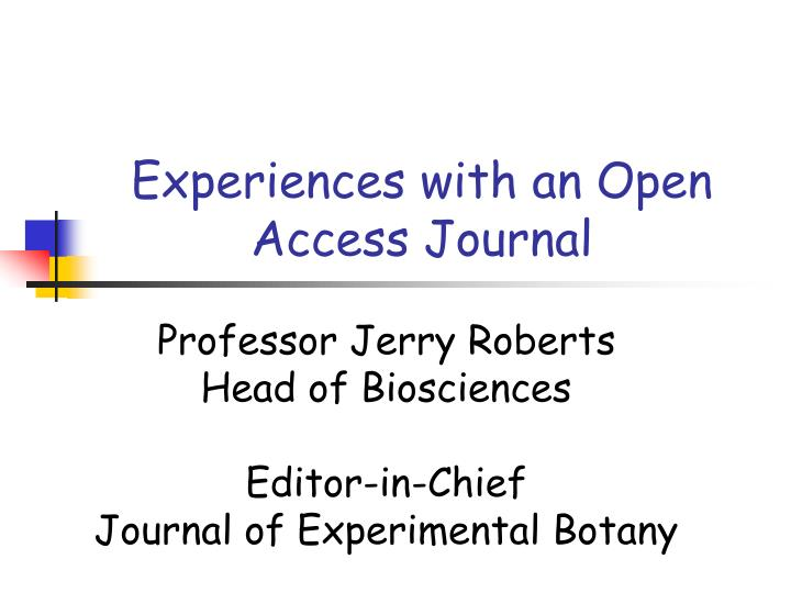 experiences with an open access journal n.