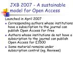 jxb 2007 a sustainable model for open access