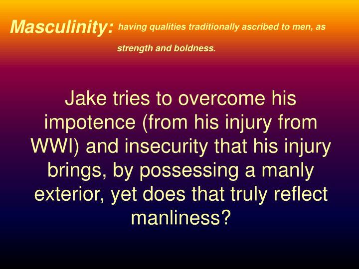 Masculinity: