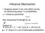 influence mechanism