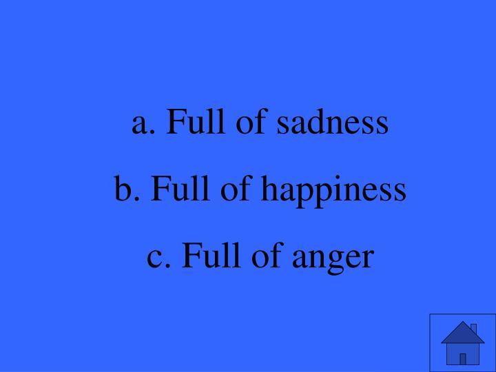 Full of sadness