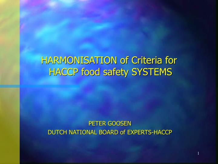 harmonisation of criteria for haccp food safety systems n.