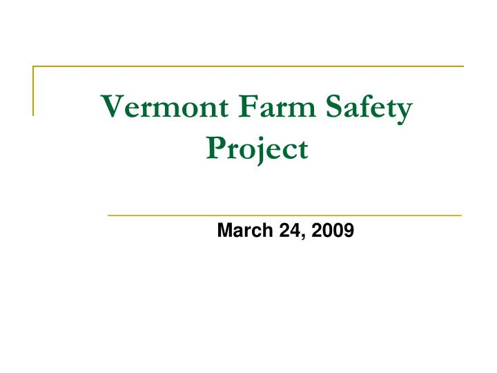 vermont farm safety project n.