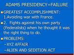 adams presidency failure