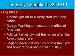 the early republic 1789 1814