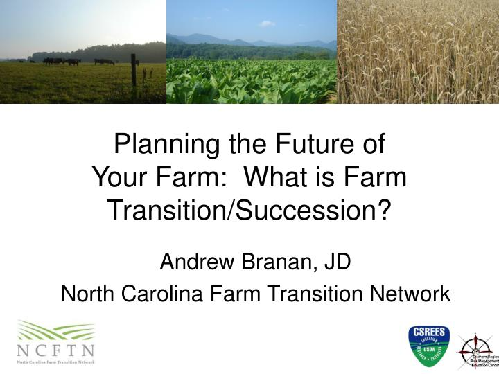 planning the future of your farm what is farm transition succession n.