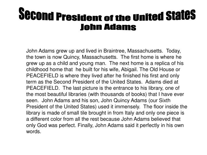 a political analys of john adam the second president of the united states