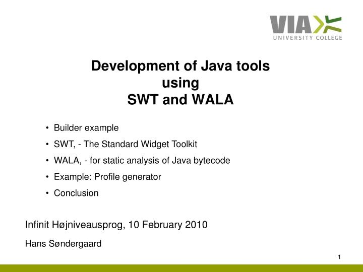 PPT - Development of Java tools using SWT and WALA
