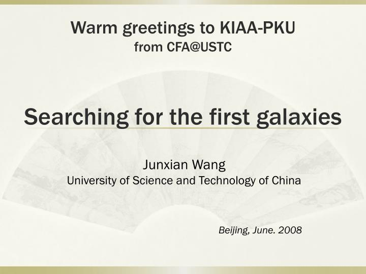 searching for the first galaxies n.