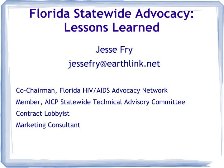 florida statewide advocacy lessons learned n.