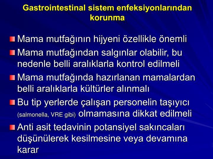 Gastrointestinal sistem enfeksiyonlarından korunma