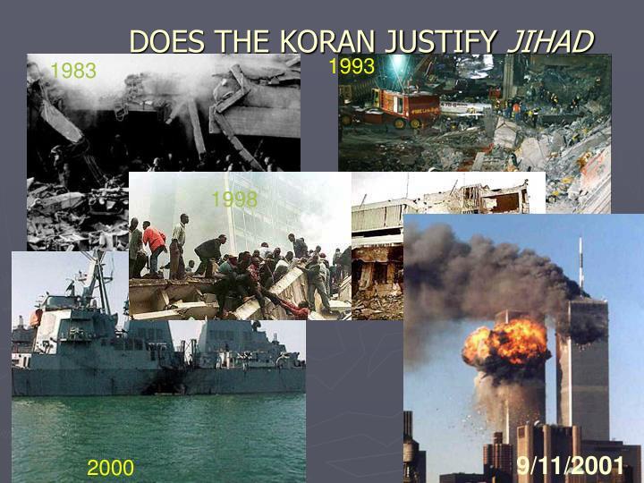 DOES THE KORAN JUSTIFY