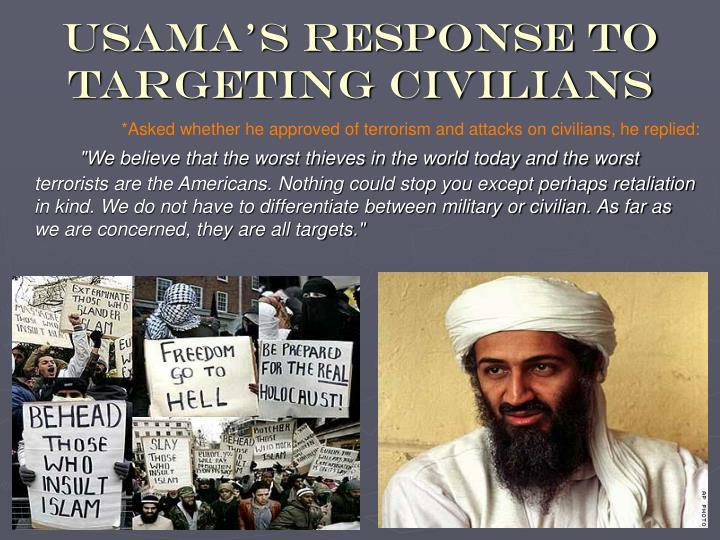 Usama's response to targeting civilians