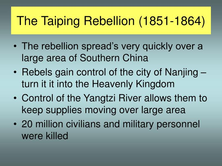 The Taiping Rebellion (1851-1864)