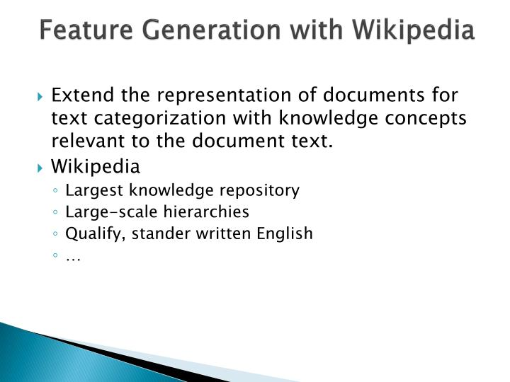 Feature Generation with Wikipedia