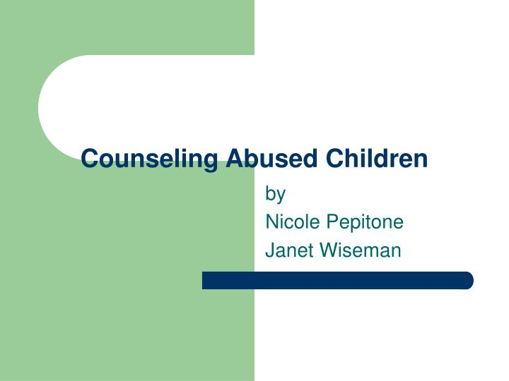 counseling abused children n.