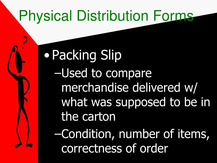 Physical Distribution Forms