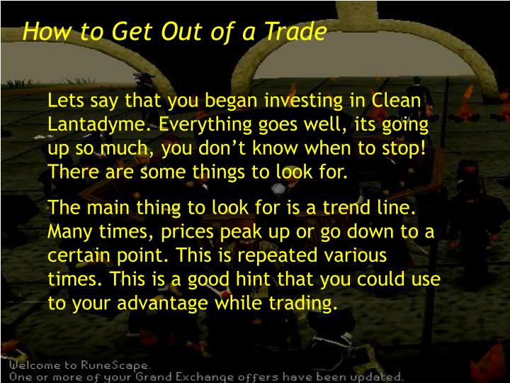 How to Get Out of a Trade