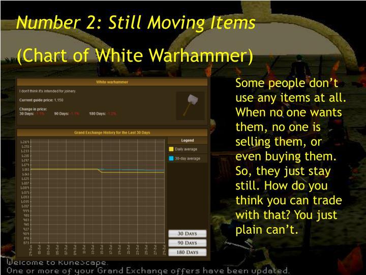 Number 2: Still Moving Items