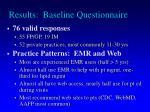 results baseline questionnaire