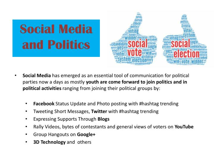 the role of media in politics and its influence in society Social media played a vital role in deciding which party wins the most seats a interesting report published in april 2013 by the internet and mobile these leaders believe in inclusive growth and have always encouraged the youth to participate in politics they believe, is instrumental in the.