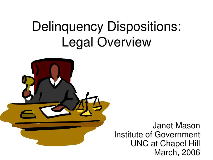 Delinquency dispositions legal overview