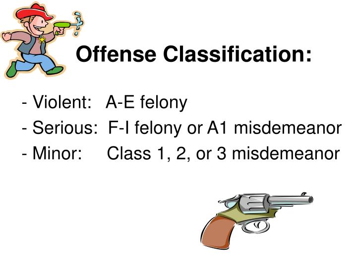 Offense Classification: