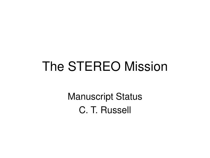 the stereo mission