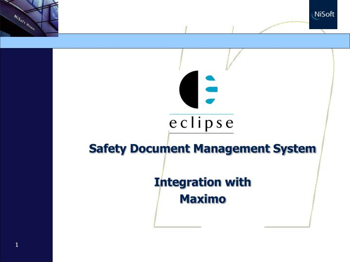 PPT - Safety Document Management System Integration with