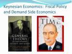 keynesian economics fiscal policy and demand side economics