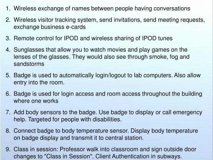 Wireless exchange of names between people having conversations