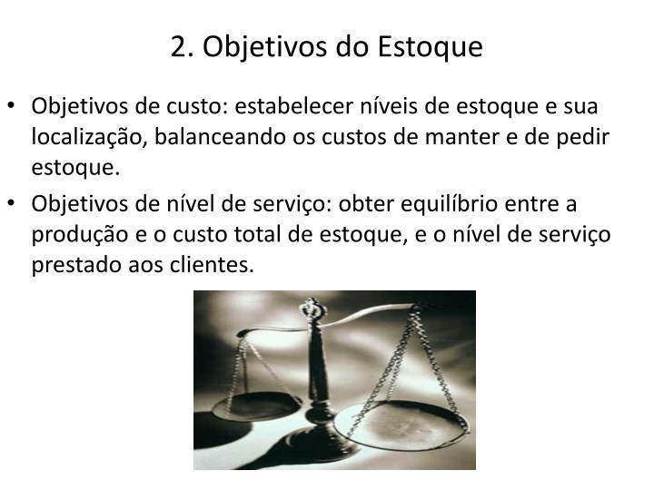 2. Objetivos do Estoque
