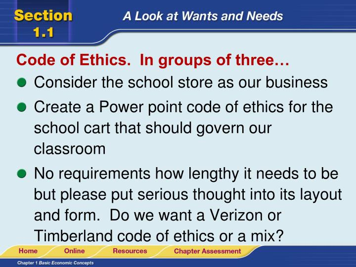 Code of Ethics.  In groups of three…
