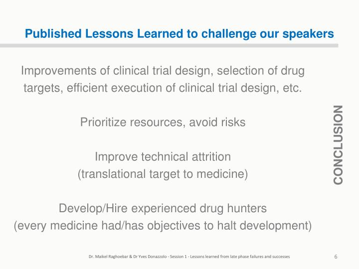 Published Lessons Learned to challenge our speakers