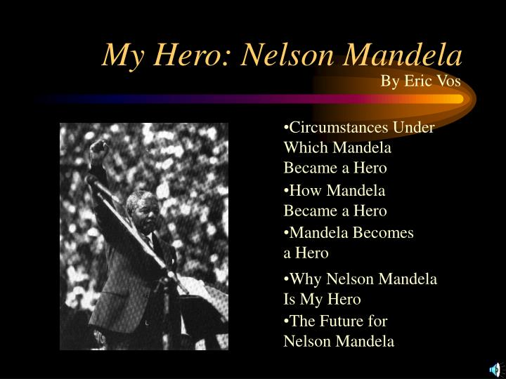 short essay about nelson mandela Nelson mandela essay cannot face their fears or show anyone can be a hero, but it is the courageous and brave hearted acts of a person that separates them from other amateurs that cannot fit the description.