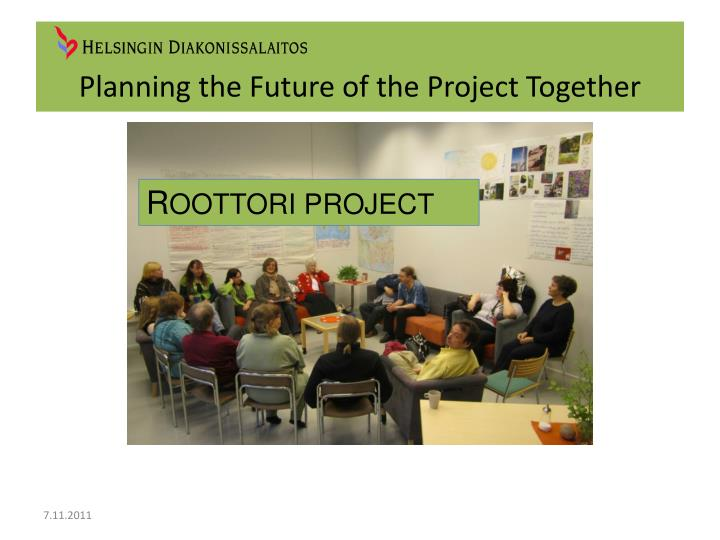 planning the future of the project together n.