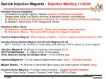 special injection magnets injection meeting 11 22 02