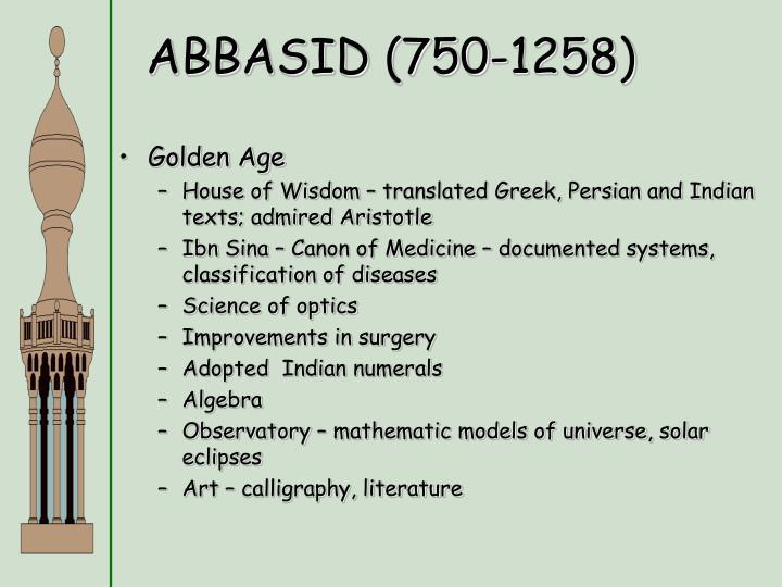 ABBASID (750-1258)