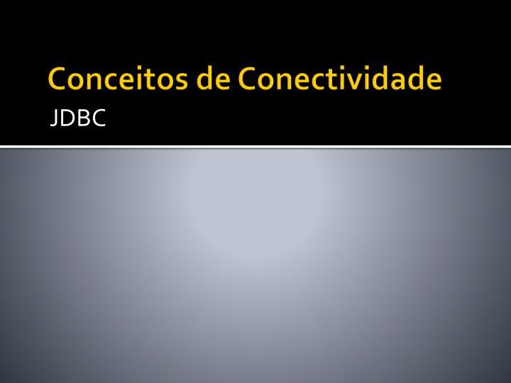 Conceitos de conectividade