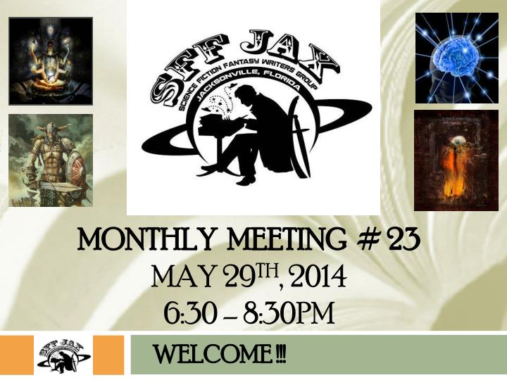 monthly meeting 23 may 29 th 2014 6 30 8 30pm n.
