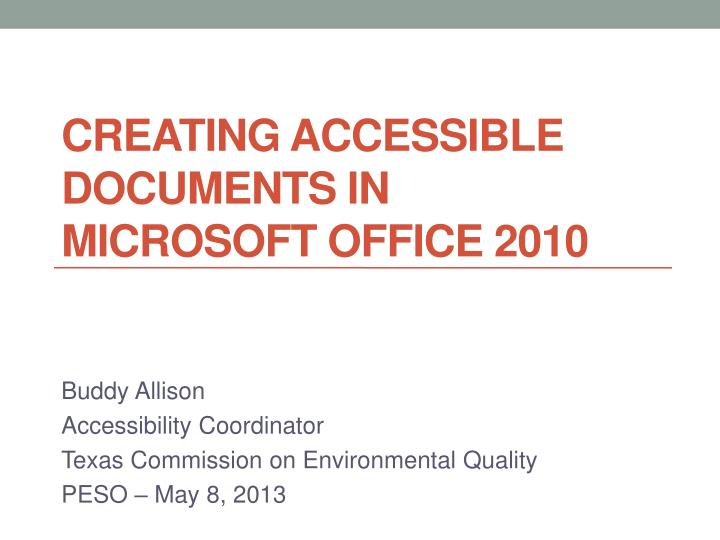 creating accessible documents in microsoft office 2010 n.