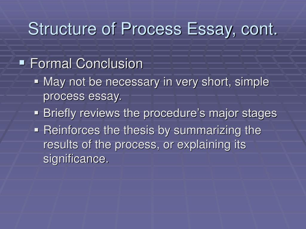 ppt   the process essay powerpoint presentation   id structure of process essay cont